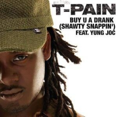 T-Pain - Buy U a Drank ft. Yung Joc